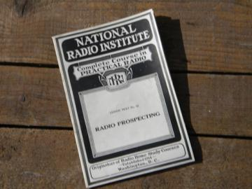1920s radio prospecting w/illustrations, National Radio Institute