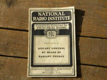 1920s remote control technology w/illustrations National Radio Institute