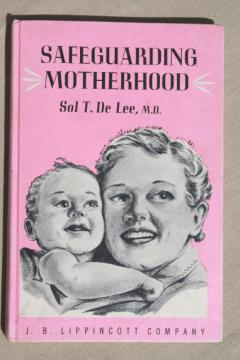 1950s vintage book for mothers to be, very dated doctor's advice pregnancy pregnant women