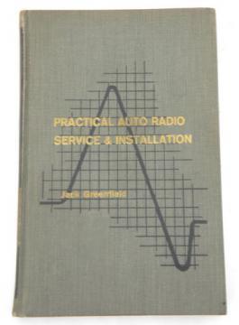 1960s hotrod vintage Practical Auto Radio Servicing & Installation