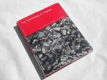 1960s technical metallurgy book, Technology of Tinplate
