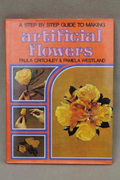 70s vintage artificial flowers how-to book, flower patterns & instructions
