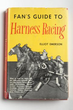 Fan's Guide to Harness Racing, 50s vintage sportsman's book horse race track betting