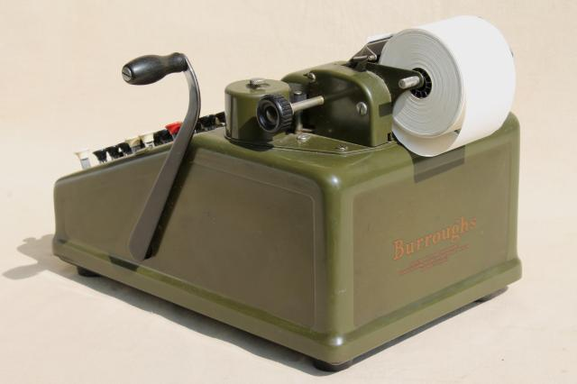antique Burroughs adding machine, olive drab industrial vintage mechanical calculator