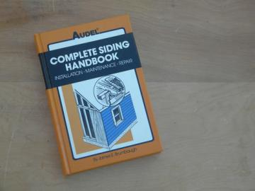 Audel complete siding handbook/installation/repair for home building
