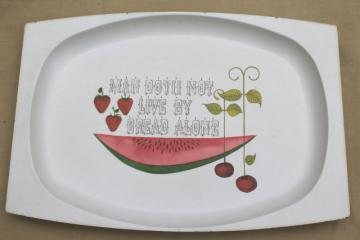 hippie vintage bread & fruit tray, Man Doth Not Live By Bread Alone, huge serving platter