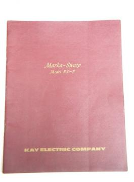 Marka-Sweep model RF-P instruction manual/parts/list Kay Electric Co