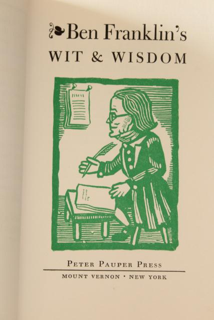 mid century Ben Franklin's Wit &  Wisdom w/woodblock prints Faultless Starch advertising