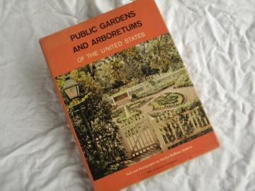 Public Gardens & Arboretums of the United States w/ dust jacket, 1962