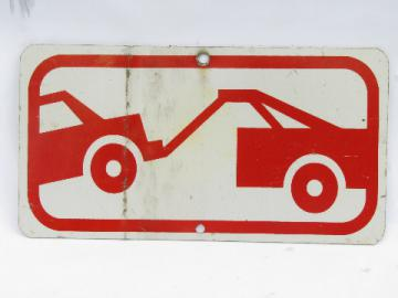 Used genuine metal tow truck tow away zone road sign, retro vintage wall art