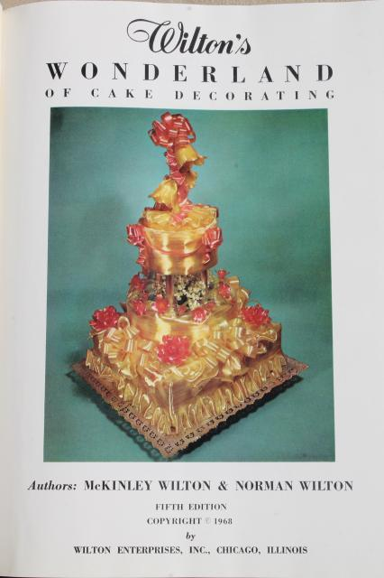 vintage Wilton cake decorating book, Wilton's Wonderland of cakes, 1968-69