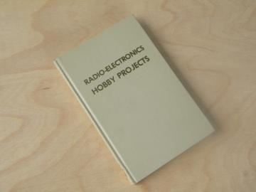 Vintage technical book of DIY do-it-yourself radio & electronics projects